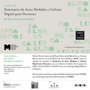 PRIMER SEMINARIO DE ARTES MEDIALES Y CULTURA DIGITAL PARA DOCENTES