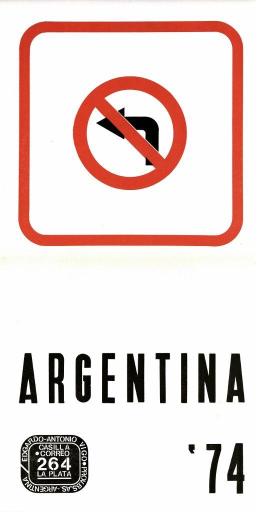 Edgardo Antonio Vigo, Argentina '74, impresión sobre papel,1974. En Edgardo Antonio Vigo (Ed.), Hexágono '71, de, La Plata, 1974. Cortesía: MAMBA