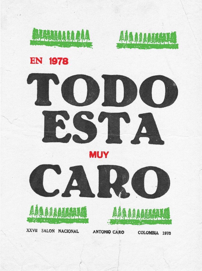 Antonio Caro, Todo está muy caro. Cortesía: Galería Casas Riegner, Bogotá
