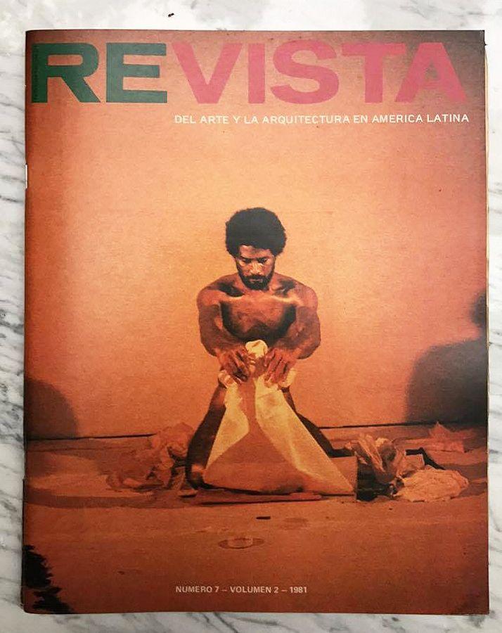 Re-Vista del Arte y la Arquitectura en América Latina N-7 Volumen 2, 1981. Cortesía: Julián Posada