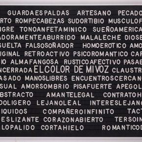 Jorge Julián Aristizábal, El color de mi voz, 2016, letras plásticas sobre tablero metálico, 40 x 60 cm. Nota: La participación de La Galería de la Oficina es un homenaje a su director Alberto Sierra. Cortesía: ARTBO 2017