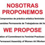"""NOSOTRAS PROPONEMOS UN """"COMPROMISO DE PRÁCTICAS ARTÍSTICAS FEMINISTAS"""""""