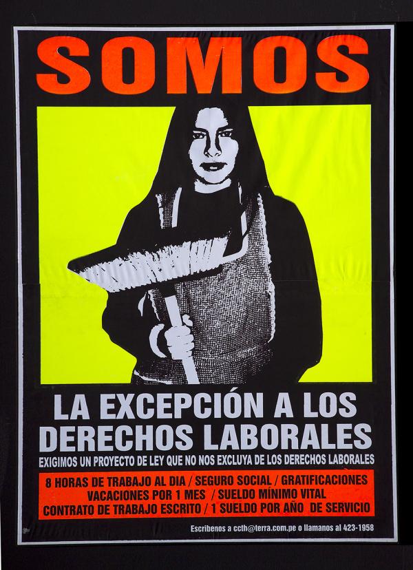 Natalia Iguiñiz, Somos la excepción a los derechos laborales, 2002. Serigrafía sobre papel, 117 x 86 cm. Afiche producido para el Centro de Capacitación para Trabajadoras del Hogar (CCTH)
