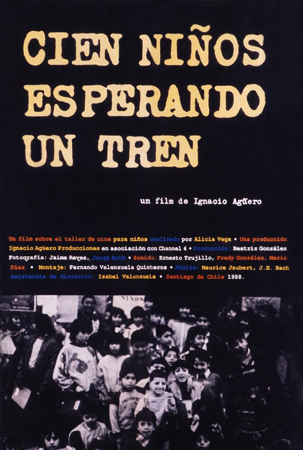 """Afiche de """"Cien niños esperando un tren"""", un film de Ignacio Agüero"""
