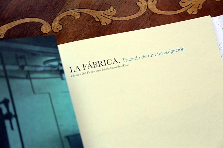LA FÁBRICA. TRAZADO DE UNA INVESTIGACIÓN