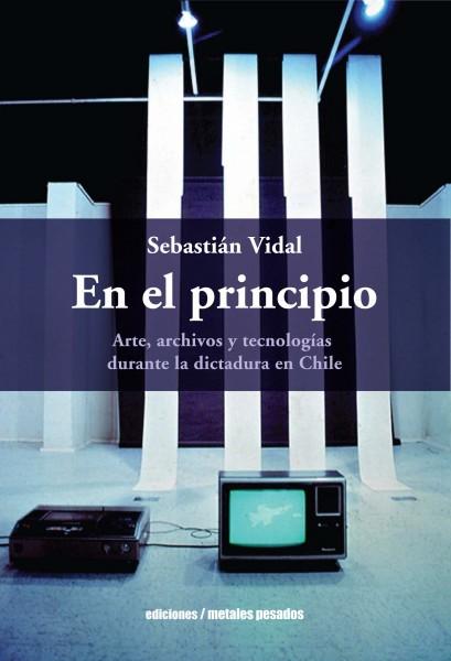 Portada del libro En el principio de Sebastián Vidal, editorial Metales Pesados.