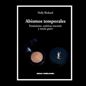 Abismos Temporales de Nelly Richard