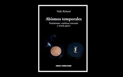 """""""ABISMOS TEMPORALES"""" DE NELLY RICHARD, DJ DEL TIEMPO"""