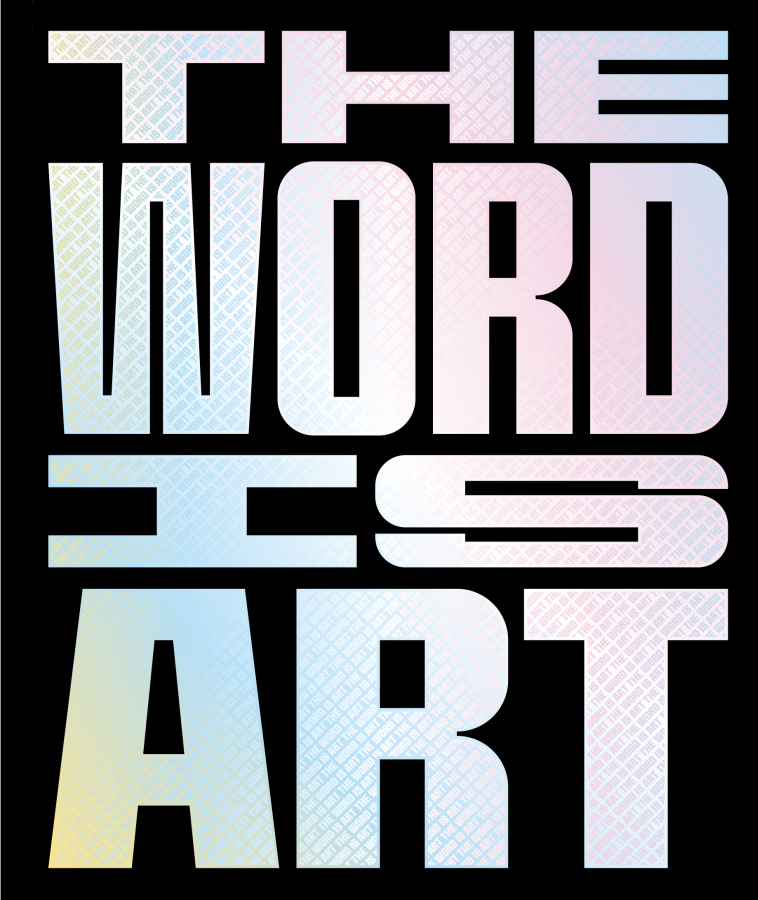 THE WORD IS ART
