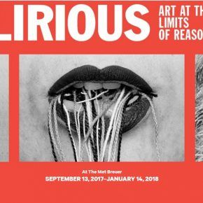 DELIRIOUS: ART AT THE LIMITS OF REASON, 1950–1980
