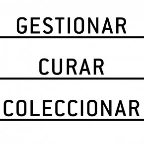 ARTISHOCK FOROS: GESTIONAR, CURAR, COLECCIONAR