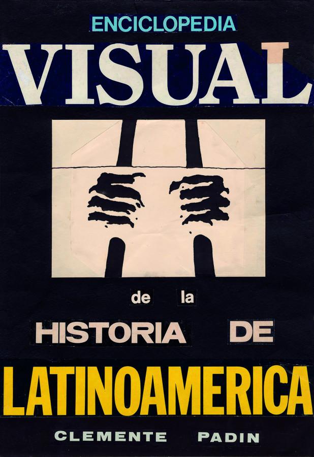 Clemente Padín, Enciclopédia Visual de la Historia de América Latina, 1983, técnica mixta, 35 x 30 cm. Cortesía: Walden, Buenos Aires