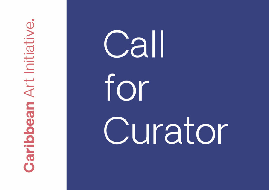 CALL FOR EXHIBITION CURATOR. CARIBBEAN GROUP EXHIBITION